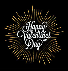 valentines day lettering with gold burst on black vector image vector image