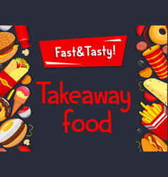 Fast food takeaway cafe bistro menu poster vector