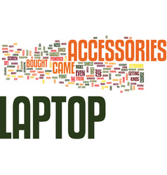 Laptop accessories you can t live without text vector