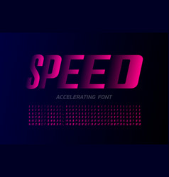 Speed style modern font accelerating set of vector