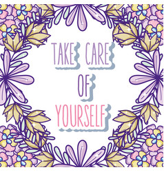 Take care of yourself quote vector