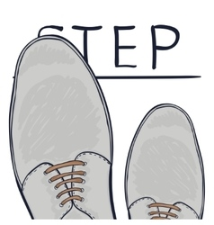 The business concept take the next step Feet on vector