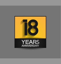 18 years anniversary in square yellow and black vector