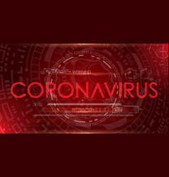 Coronavirus 2019-ncov sars pandemic technology vector