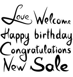 Handwritten words happy birthday new sale welcome vector