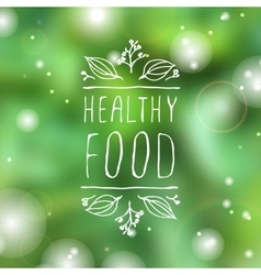 Healthy food - product label on blurred background vector