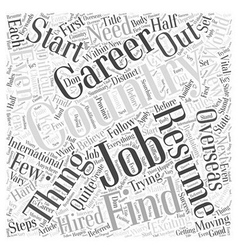 Starting A Career In Another Country Word Cloud vector image