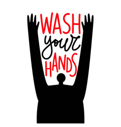 with man and lettering phrase - wash your hands vector image