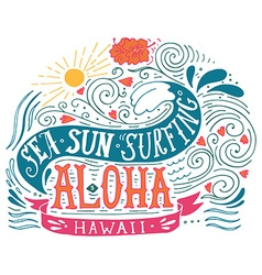 Hand drawn aloha print with a wave sun flowers and vector