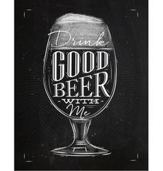 Poster good beer chalk vector
