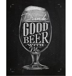 Poster good beer chalk vector image vector image