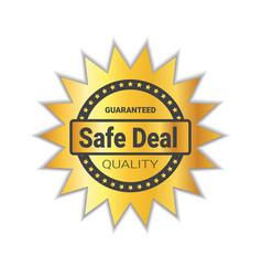 safe deal badge sticker golden quality emblem seal vector image