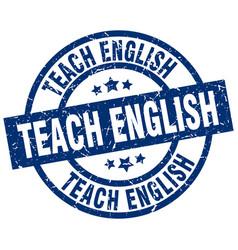 Teach english blue round grunge stamp vector