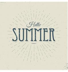 hello summer vintage sign vector image vector image