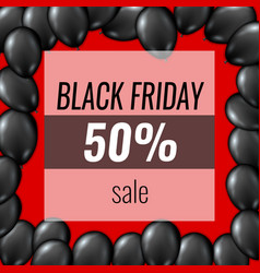 black friday sale poster balloons template vector image vector image