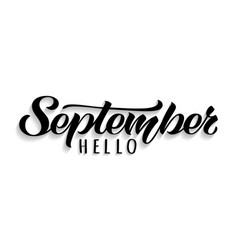 Hello september hand drawn lettering with shadow vector