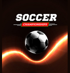 Soccer or football ball in the backlight on black vector