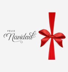 Spanish christmas card of red navidad ribbon bow vector