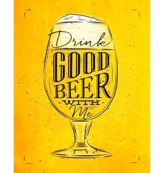 Poster good beer yellow vector image vector image
