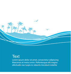 sea waves and tropical islandblue background vector image