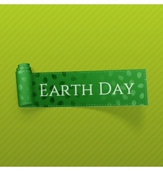 Earth Day realistic curved green Ribbon vector