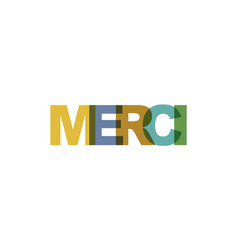 merci phrase overlap color no transparency vector image