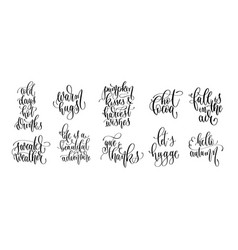 set 10 autumn quotes hand lettering vector image