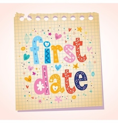 first date notepad paper message reminder vector image