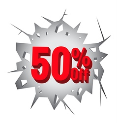 Sale 50 percent on Hole cracked white wall vector image
