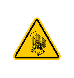 attention shopping cart dangers of yellow road vector image