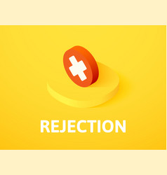 rejection isometric icon isolated on color vector image