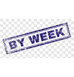 Scratched by week rectangle stamp vector