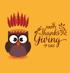 Happy thanks giving card with owl vector