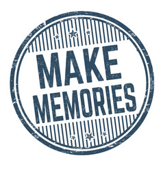 Make memories grunge rubber stamp vector