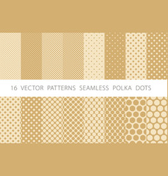 16 patterns seamless polka dots set beige vector image vector image