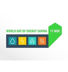 World day of energy saving vector image vector image