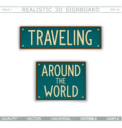 Traveling around the world vintage signboard vector
