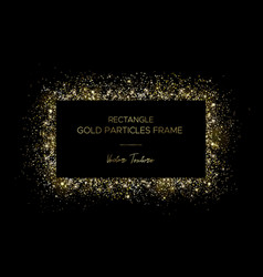 Golden rectangle frame gold particles and text vector