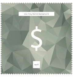 Abstract dollar polygonal background vector