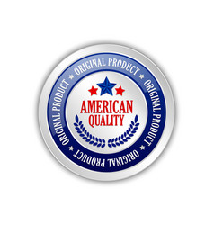 American quality original product badge vector