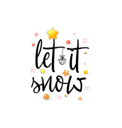 let it snow holiday banner vector image