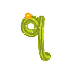 q letter in the form of cactus with blooming vector image