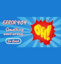 something went wrong concept banner comics vector image