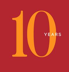 ten years symbol tenth birthday emblem vector image