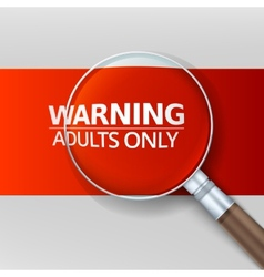 Adults only Red banner with a magnifying glass vector image vector image