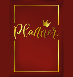 Cover with calligraphy of planner in golden on red vector