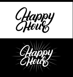 happy hour hand written lettering vector image