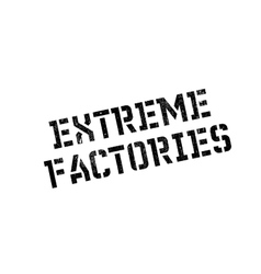 Extreme Factories rubber stamp vector