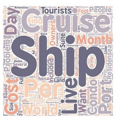 How You Too Can Live On A Cruise Ship text vector image