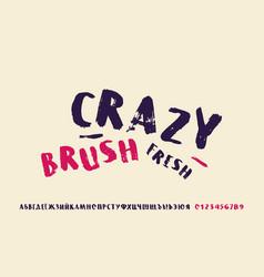 Cyrillic handwritten brush font in grunge style vector